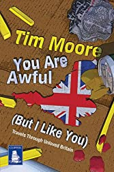 [YOU ARE AWFUL (BUT I LIKE YOU)] by (Author)Moore, Tim on Feb-16-12