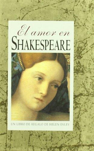 Amor En Shakespeare, El (Serie Regalo de Amor)