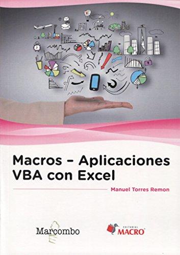 Macros - Aplicaciones VBA con Excel por Manuel Torres Remon