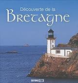 Découverte de la Bretagne