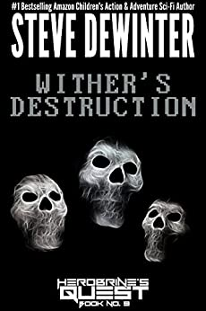 Wither's Destruction (Herobrine's Quest Book 9) by [DeWinter, Steve]
