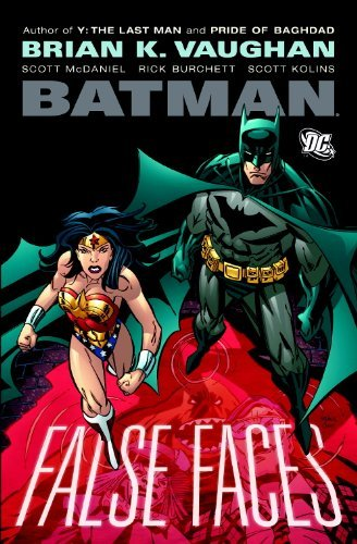 Batman: False Faces SC by Brian K. Vaughan (February 17,2009)