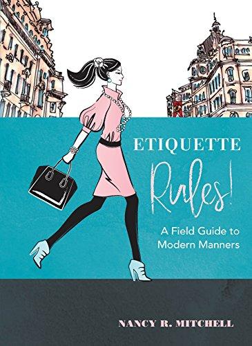 Etiquette Rules! (English Edition)
