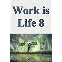 Work is life 08 (Japanese Edition)