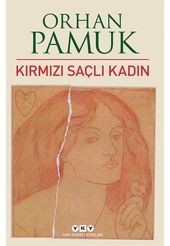Kirmizi Sacli Kadin por Orhan Pamuk