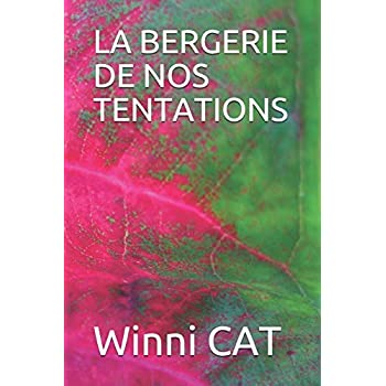 LA BERGERIE DE NOS TENTATIONS