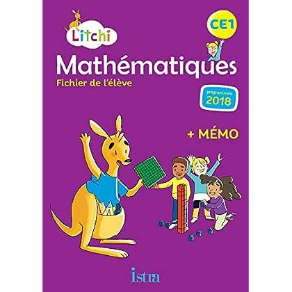 Litchi Mathématiques CE1 - Fichier élève - Ed. 2019