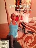 Yogaglück Vol.1: Vinyasa-Yoga für jeden Tag