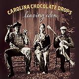 Songtexte von Carolina Chocolate Drops - Leaving Eden