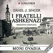 I fratelli Ashkenazi. Edizione completa