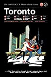 #7: Toronto (The Monocle Travel Guide Series)
