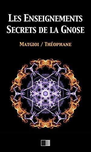Les enseignements secrets de la Gnose par Matgioi