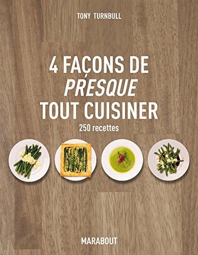 4-facons-de-presque-tout-cuisiner