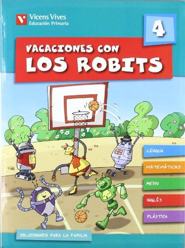 Vacaciones con los robits 4º primaria + solucionario (Los Robits - Els Robits) - 9788431696856