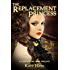 The Replacement Princess: A Clockwork War prequel story (The Clockwork War)