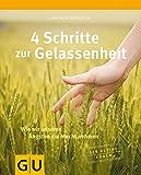 4 Schritte zur Gelassenheit (Amazon.de)