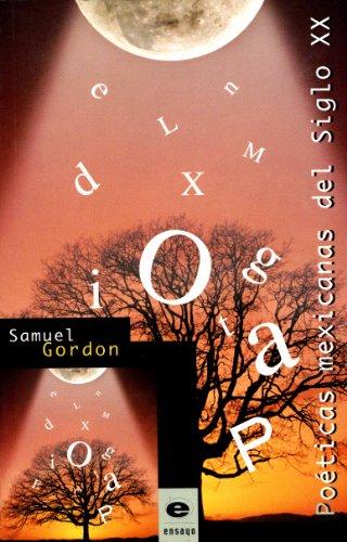Poéticas mexicanas del Siglo XX por Gordon Samuel