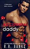 #9: Accidental Daddy: A Billionaire's Baby Romance