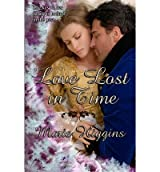 [ Love Lost In Time ] By Higgins, Marie (Author) [ Sep - 2013 ] [ Paperback ]