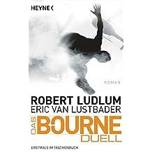 Das Bourne Duell: Bourne 8 - Roman (JASON BOURNE, Band 8)