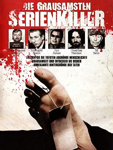 Die grausamsten Serienkiller