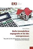 Telecharger Livres Bulle immobiliere espagnole et loi des entrepreneurs (PDF,EPUB,MOBI) gratuits en Francaise