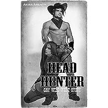 Head Hunter: Gay Wild West Romance (Three GayStorys Bundle  1)