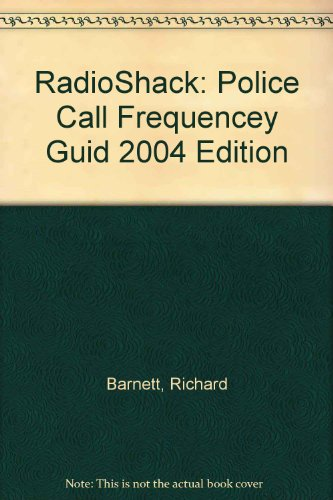 radioshack-police-call-frequencey-guid-2004-edition