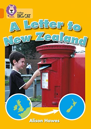 A Letter to New Zealand: Band 06/Orange (Collins Big Cat) (English Edition)