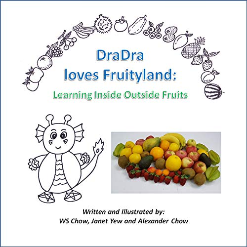 DraDra loves Fruityland: Learning Inside Outside Fruits (English Edition)