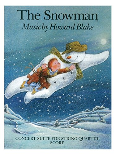 Howard Blake: The Snowman - Concert Suite For String Quartet (Partitur). Für Streichquartett
