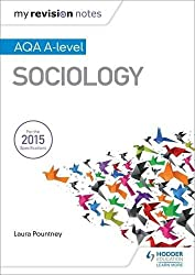 My Revision Notes: AQA A-level Sociology