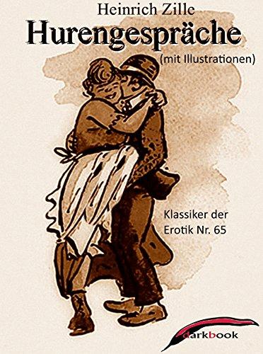 Hurengespräche (mit Illustrationen): Klassiker der Erotik Nr. 65
