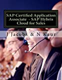 SAP Certified Application Associate - SAP Hybris Cloud for Sales