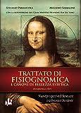 Trattato di fisiognomica e canoni di bellezza estetica. Nuove prospettive di benessere tra Oriente e Occidente