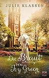 Die Braut von Ivy Green (Ivy Hill (3), Band 3) von Julie Klassen