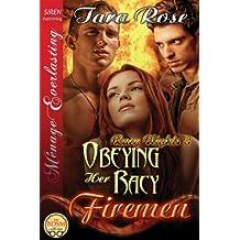 Obeying Her Racy Firemen [Racy Nights 8] (Siren Publishing Menage Everlasting )