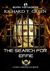 ELFIN VOYAGERS BOOK 1 - The Search for Effie (ELFIN VOYAGERS SERIES)