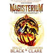 Magisterium: The Copper Gauntlet (Magisterium Series)