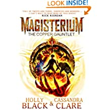 Magisterium: The Copper Gauntlet (Magisterium Series Book 2)
