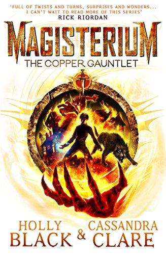 Magisterium: The Copper Gauntlet (Magisterium Series Book 2) (English Edition) -