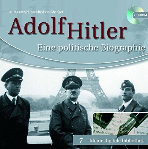 Adolf Hitler - Eine politische Biographie (PC+MAC) (Hitler Kleine)