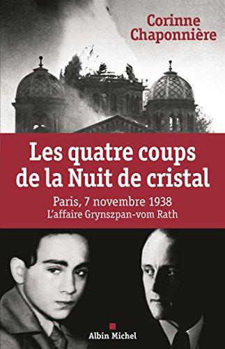 LES QUATRE COUPS DE LA NUIT DE CRISTAL-L'affaire Grynzpan-vom Rath,7 novembre 1938