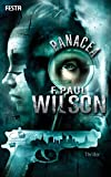Panacea: Ein Thriller - F. Paul Wilson