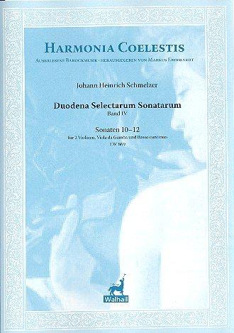 DUODENA SELECTARUM SONATARUM 4DE BANDA (Nº 10–12): PARA 2VIOLINES  VIOLA DA GAMBA Y BC PARTITURA Y VOCES (BC NO DETIENE)