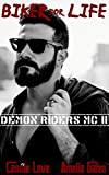 Biker for Life: Liebesroman (Demon Riders MC 2)