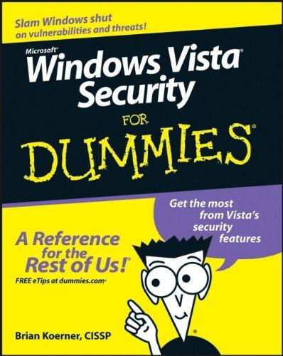 Windows Vista Security For Dummies (For Dummies Series) (Windows Serie Vista)