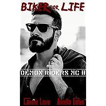 Biker for Life: Liebesroman (Demon Riders MC 2)