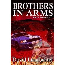 Brothers In Arms (Matt Drake Book 5)