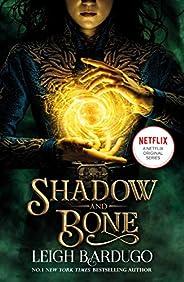 Shadow and Bone: Now a Netflix Original Series: Book 1 (THE GRISHA)
